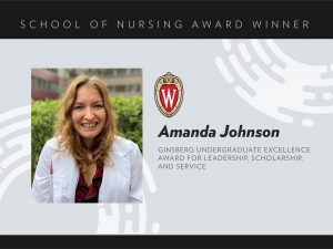 Amanda Johnson, Ginsberg Undergraduate Excellence Award for Leadership, Scholarship, and Service